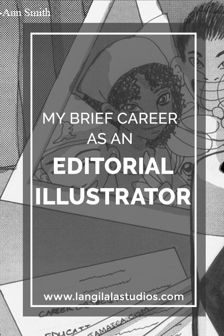"""My Brief Career as an Editorial Illustrator"", on Langi Lala Studios"